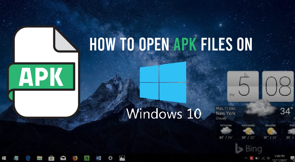 How to Open APK Files on Windows 10