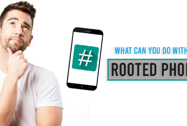 What can you do with a Rooted Phone